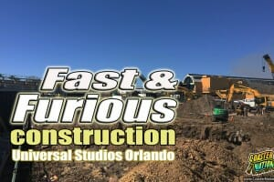 Construction Update: Fast & Furious Ride At Universal Studios Orlando