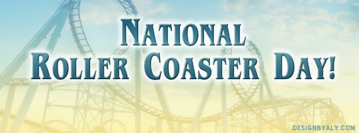 Theme Parks Hosting Events For National Roller Coaster Day August 16!