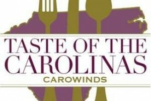 Third Annual Taste Of The Carolinas Begins This Weekend At Carowinds