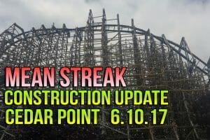 NEW VIDEO: RMC Mean Streak Construction Update 6.10.17