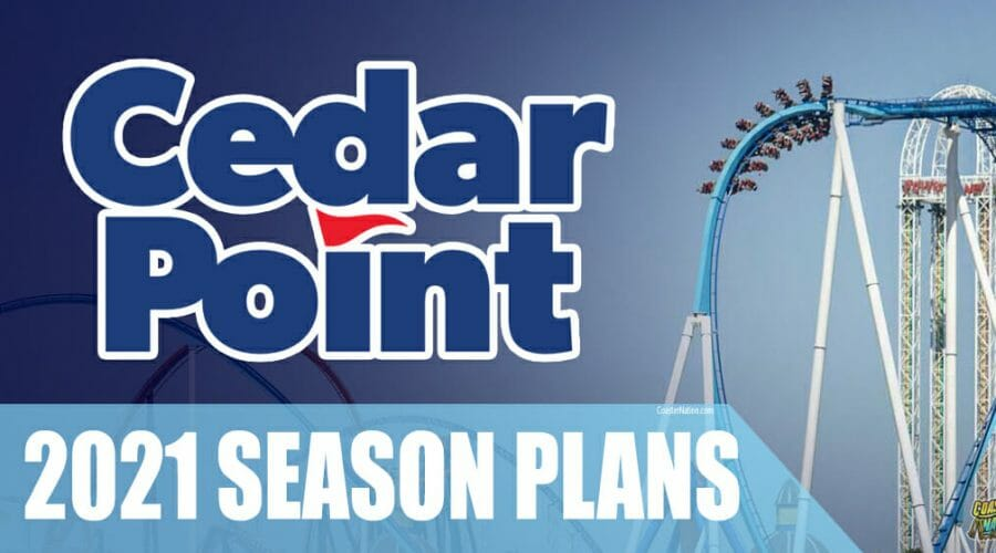 Cedar Point 2021 Plans Include New Ride, Waterpark Reopening, And Lifetime Pass Giveaways